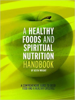 A Healthy Foods and Spiritual Nutrition Handbook