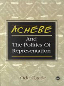 Achebe & the Politics of Representation