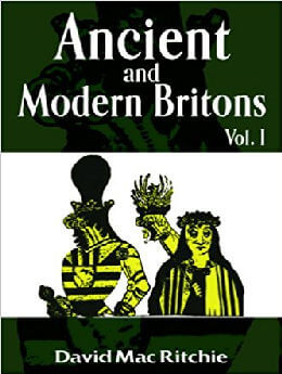 Ancient and Modern Britons Vol. I