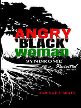 Angry 'Black' Woman Syndrome
