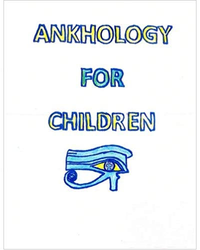 Ankhology for Children