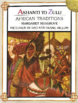 Ashanti to Zulu: African Traditions