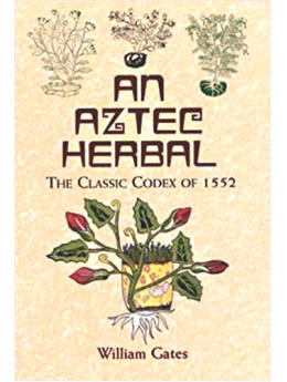 An Aztec Herbal