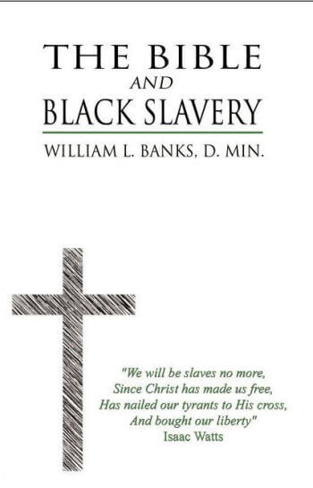 The Bible & Black Slavery in the United States