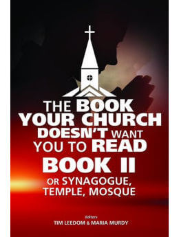 The Book Your Church Doesn't Want You To Read Book II