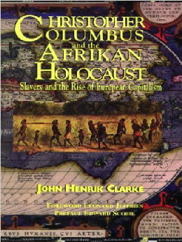 Christopher Columbus and The African Holocaust