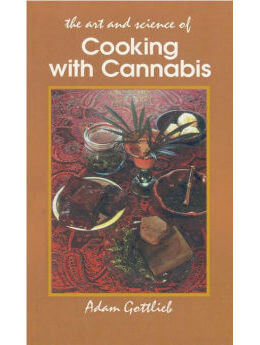 Cooking with Cannabis: