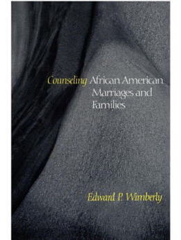 Counseling African American Marriages and Families