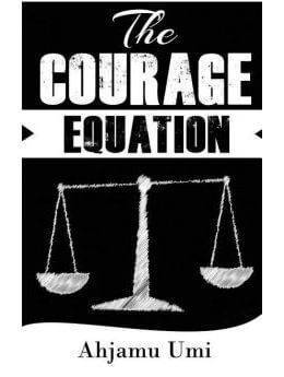 The Courage Equation