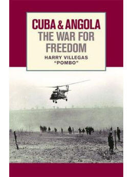 Cuba and Angola The War for Freedom