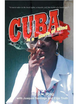 Cuba Is a State of Mind