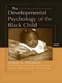 The Developmental Psychology of the Black Child (2nd Edition)