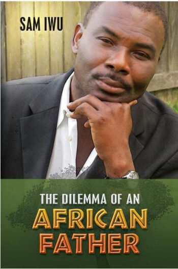 The Dilemma of an African Father
