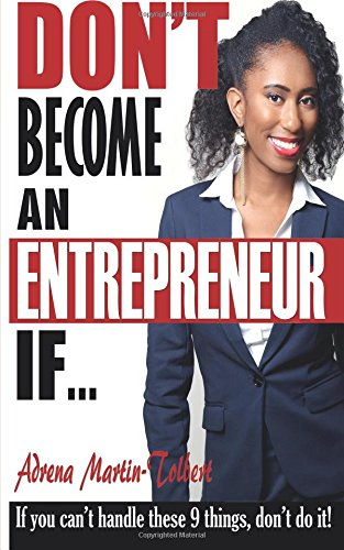Don't Become an Entrepreneur If...