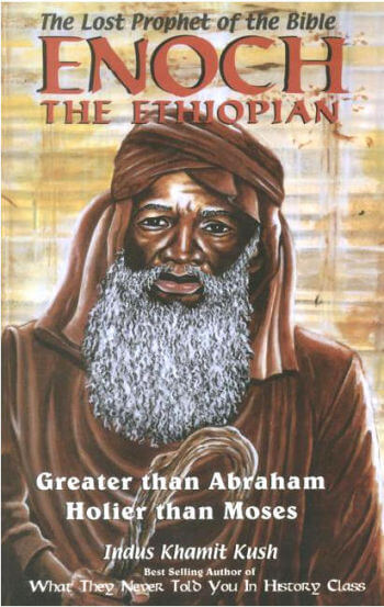 The Lost Prophet of the Bible Enoch the Ethiopian
