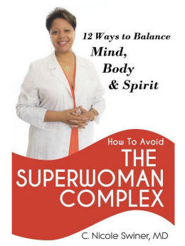 How to Avoid the Superwoman Complex