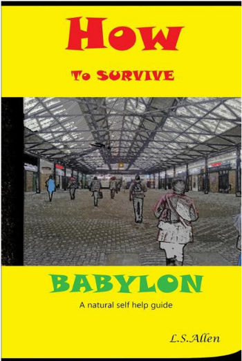 How to Survive Babylon
