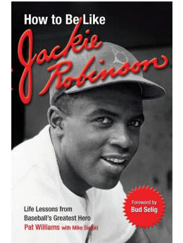 How to Be Like Jackie Robinson