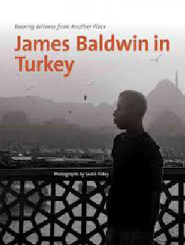 James Baldwin in Turkey
