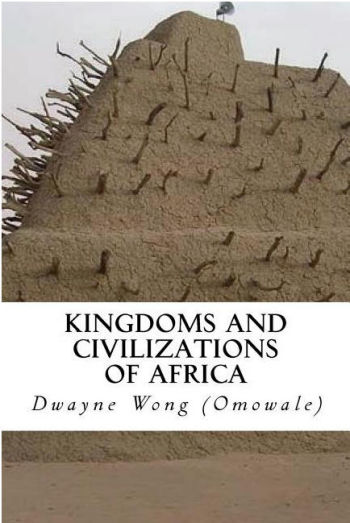 Kingdoms and Civilizations of Africa