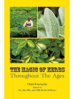 The Magic of Herbs Throughout the Ages