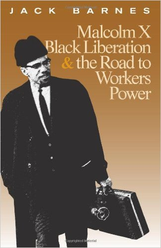Malcolm X, Black Liberation, & the Road to Workers Power