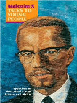 Malcolm X Talks to Young People: