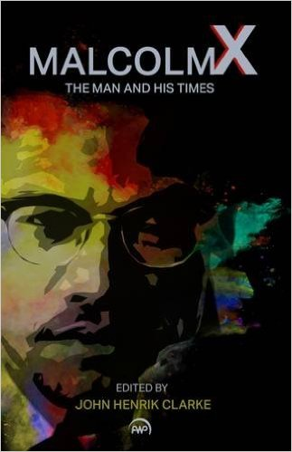 Malcolm X The Man And His Times