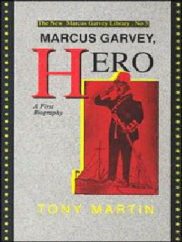 Marcus Garvey, Hero