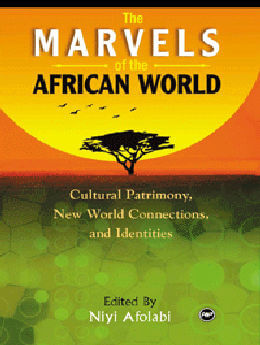 Marvels Of The African World