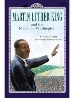 Martin Luther King, Jr. & the March on Washington