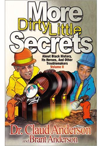 More Dirty Little Secrets about Black History