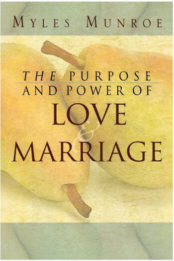 Purpose and Power of Love and Marriage