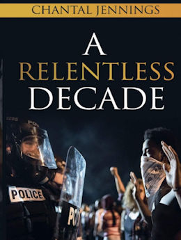 A Relentless Decade