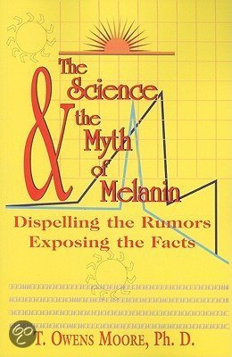 The Science and the Myth of Melanin