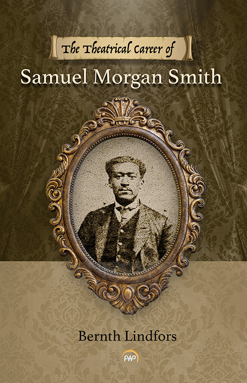 The Theatrical Career of Samuel Morgan Smith