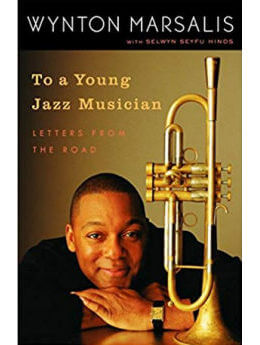 To a Young Jazz Musician: