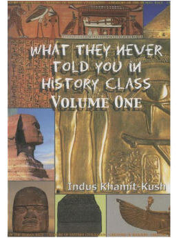 What They Never Told You In History Class